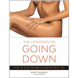 The Lowdown on Going Down by Marcy Michaels and Marie Desalle, Paperback, 143 Pages